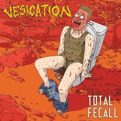 """VESICATION: Track vom neuen Goregrind Album """"Total Fecall"""""""