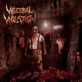 "VISCERAL VIOLATION: Labeldeal für neues Death Metal Album ""Carnival Cannibal"""