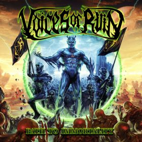 "VOICES OF RUIN: neues Melodic Death Metal Album ""Path to Immortality"""