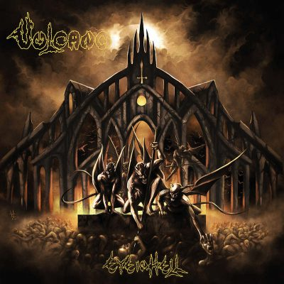 "VULCANO: kündigen neues Death / Thrash / Black Album ""Eye In Hell"" an"
