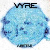 VYRE: Weltformel
