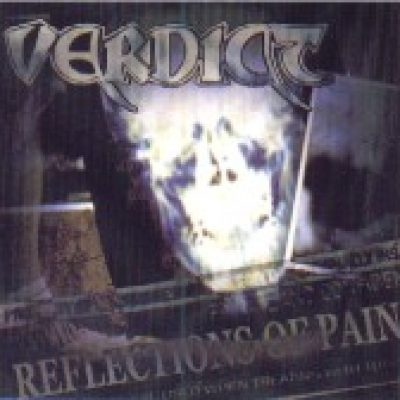 VERDICT: Reflections Of Pain (Eigenproduktion)