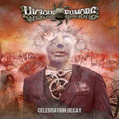 VICIOUS RUMORS: Celebration Decay