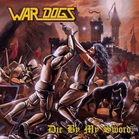 "WAR DOGS: Lyric-Video vom neuen Epic Heavy Metal Album ""Die by My Sword"""