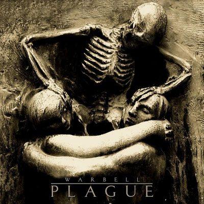 """WARBELL: Video-Clip vom neuen Melodic Death Album """"Plague"""""""