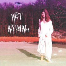 WET ANIMAL: Wet Animal