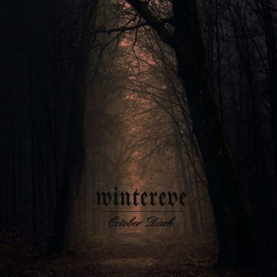 "WINTEREVE: weiteres Lyric-Video vom neuen Melodic Doom / Death Metal Album ""October Dark"""