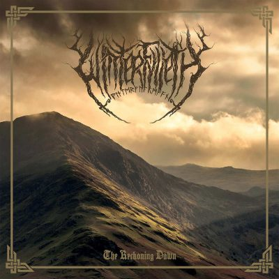 WINTERFYLLETH: The Reckoning Dawn
