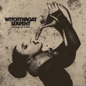 "WITCHTHROAT SERPENT: Neuer Bassist und Track vom ""Swallow the Venom"" Album"