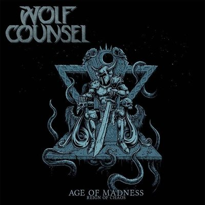 "WOLF COUNSEL: streamen ""Age of Madness / Reign of Chaos""-Album"