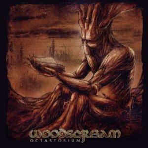 WOODSCREAM: Octastorium