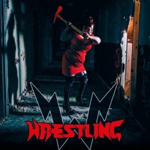 "WRESTLING: Neues Album ""Ride On Freaks"""