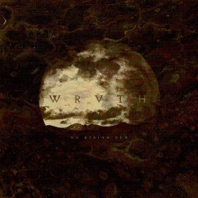 "WRVTH: Neues Progressive Blackened Post Album ""No Rising Sun"""