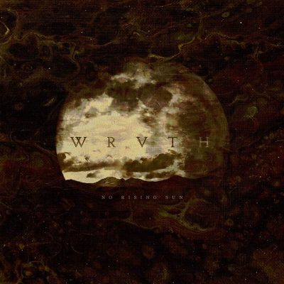 "WRVTH: Neues Progressive Blackened Post Album ""No Rising Sun"""