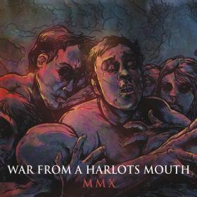WAR FROM A HARLOTS MOUTH: MMX