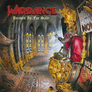 """WARDANCE: Re-Release vom """"Heaven Is For Sale"""" Album nach 28 Jahren"""