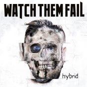 WatchThemFail_hybrid
