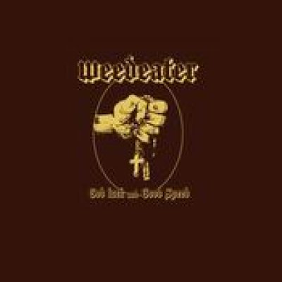 WEEDEATER: God Luck and Good Speed
