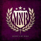 "WHERE´S MY BIBLE: kündigen ""M ´N´ R"" Album an"