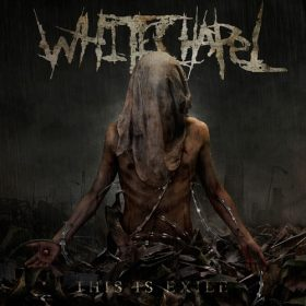 WHITECHAPEL: This Is Exile [ausgemustert]