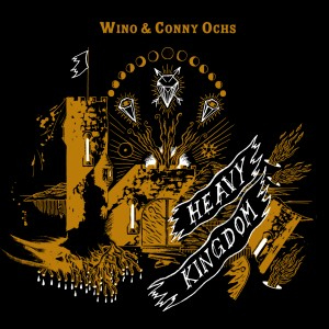 WINO & CONNY OCHS: gemeinsamens Album ´Heavy Kingdom´