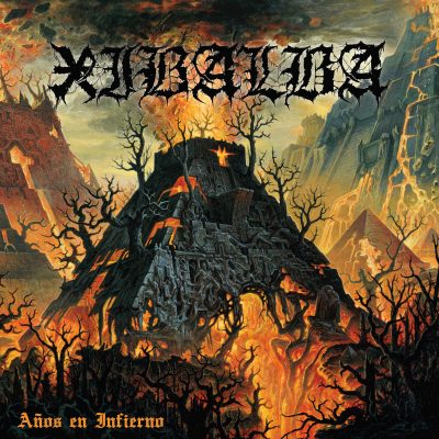 "XIBALBA: neues Death Metal / Hardcore Album ""Años en infierno"""