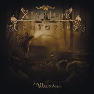 "XIV DARK CENTURIES: neues Album ""Waldvolk"""