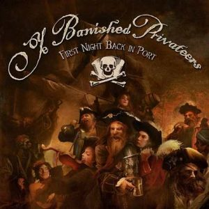 "YE BANISHED PRIVATEERS: Video-Clip zu ""First Night Back In Port"""