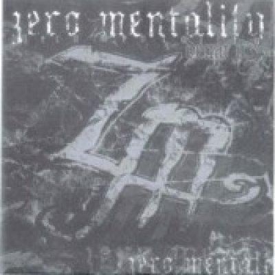 ZERO MENTALITY: Zero Mentality