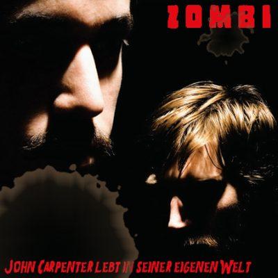 ZOMBI: John Carpenter lebt in seiner eigenen Welt