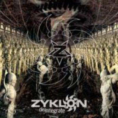 ZYKLON: Disintegrate