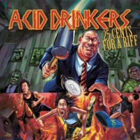 ACID DRINKERS: veröffentlichen Vorab-Single zum 16. Album