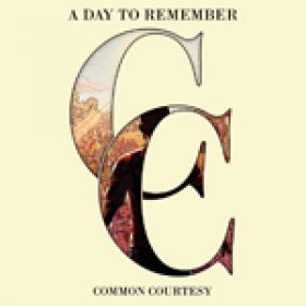 """A DAY TO REMEMBER: neues Album """"Common Courtesy"""""""