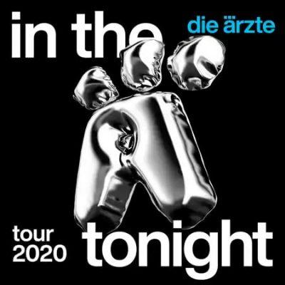 """DIE ÄRZTE: """"In The Ä Tonight""""-Tour – Zusatzkonzerte"""