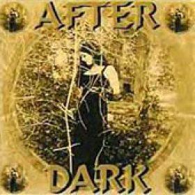 AFTER DARK: After Dark [Eigenproduktion]
