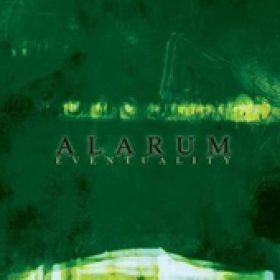 ALARUM: Eventuality