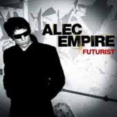 ALEC EMPIRE: Futurist