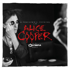 ALICE COOPER: A Paranormal Evening At The Olympia Paris [live Doppelalbum]