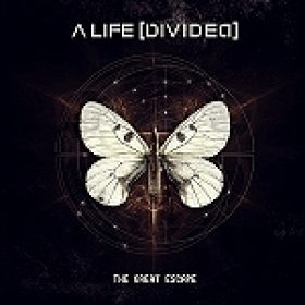 "A LIFE DIVIDED: ""The Great Escape"" – neues Album im Januar"