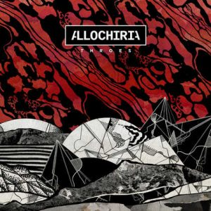 ALLOCHIRIA: Throes