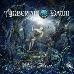 "AMBERIAN DAWN: Video zu  ""Magic Forest"""