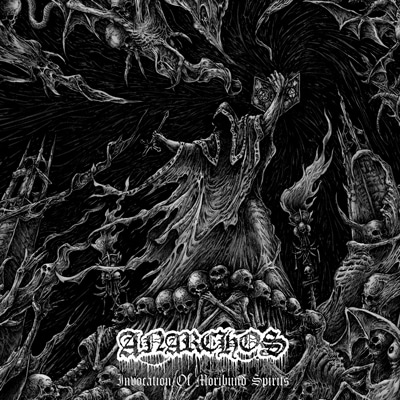 anarchos--Invocation-of-Moribund-Spirits