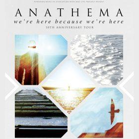 "ANATHEMA: Jubiläums-Tour zum ""We're Here Because We're Here""-Album"