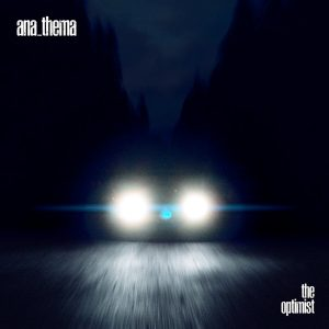 "ANATHEMA: Song vom neuen Album ""The Optimist"""