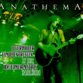 ANATHEMA: Bochum/Matrix 24.01.2004