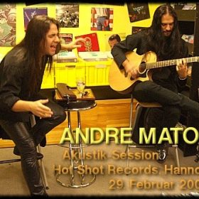 ANDRE MATOS: Akustik-Session, Hot Shot Records, Hannover, 29.02.2008