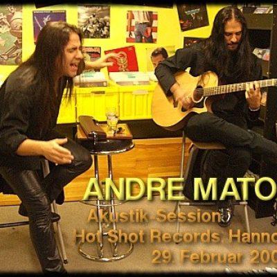 ANDRE MATOS: Akustik-Session, Hot Shot Records, Hannover, 29.02.2008