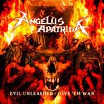 """ANGELUS APATRIDA:  Re-Release """"Evil Unleashed / Give ´Em War"""""""