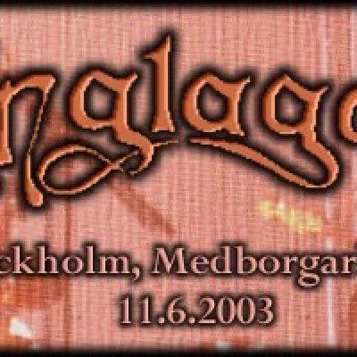 ÄNGLAGÅRD: Stockholm, Medborgarhuset, 11.06.2003