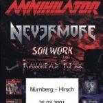 ANNIHILATOR, NEVERMORE, SOILWORK, RAWHEAD REXX am 25.03.01 in Nürnberg